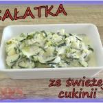 Salatka obiadowa z cukini...