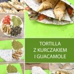 Tortilla z Kurczakiem i...