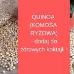 QUINOA czyli KOMOSA Ryzow...