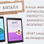 Sport koktajle, czyli...