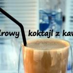 Kofeina na pobudzenie,...