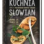 Kuchnia Slowian, czyli o ...