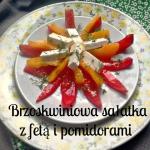 Brzoskwiniowa sałatka z...