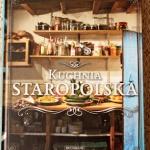 Kuchnia Staropolska  -...