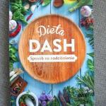 Dieta Dash. Sposób na...