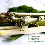 Szparagi pieczone w perga...