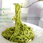 Spaghetti i pesto z czosn...