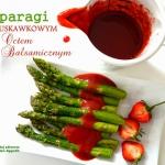 Szparagi z truskawkowym...