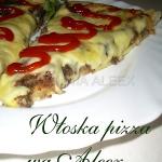 Włoska pizza wg Aleex