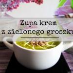 Zupa krem z zielonego...