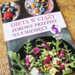 Dieta w ciąży - zdrowe...