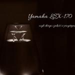 Yamaha LSX-170 czyli...