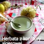 Herbata aloesowo-miodowa...