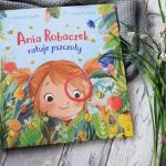 Ania Robaczek ratuje...