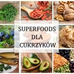 Superfoods dla cukrzyków