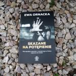 Ewa Ornacka - Skazane na ...