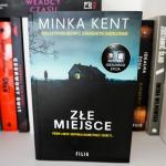 Minka Kent -  Złe...